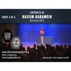 NASSIM HARAMEIN, La estructura del vacío, Crop Circles y Antiguas Civilizaciones - PARTE 4 DE 6