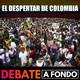 Debate A Fondo - El despertar de Colombia