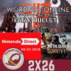 Guardado Rápido (2X26) Nintendo Direct, PS5 en 2020, Sword Art Online Fatal Bullet, Metal Gear Survive