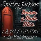 La Maldición de Hill House | Capítulo 3 / 28 | Audiolibro - Ficción Sonora