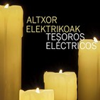 'Tesoros eléctricos' a la luz de las velas