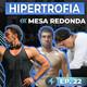 Episodio 22 - El Mejor Sistema de Entrenamiento de Hipertrofia