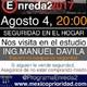 """Programa Agosto 04, 2017 """"Seguridad en el hogar con Ing. Manuel Dávila"""""""