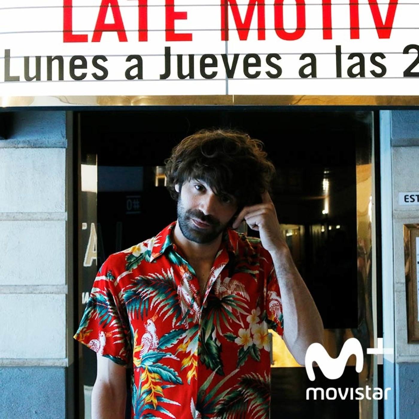 LATE MOTIV 574 - David Verdaguer