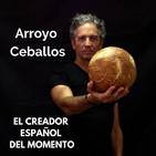 Arroyo Ceballos - El creador español del momento