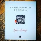 El gesto más radical. Episodio 8. De Microgeografías de Madrid, de la Feria del libro con Belén Bermejo.