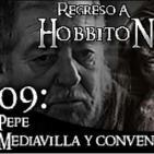 Regreso a Hobbiton 1x09: Entrevista a Pepe Mediavilla y convención anual