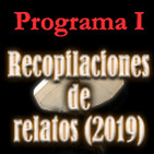 Recopilación de relatos I (2019)