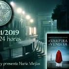 189- 17x04- LA VAMPIRA DE VENECIA- EL PRIMER VAMPIRO- THE HUM EN VALENCIA
