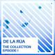 De la Rúa - The Collection (Episode I)