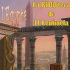 La biblioteca de El centinela... l'Egypte
