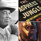 Vengadores: Endgame, John Huston y La Jungla de Asfalto 12/5/19