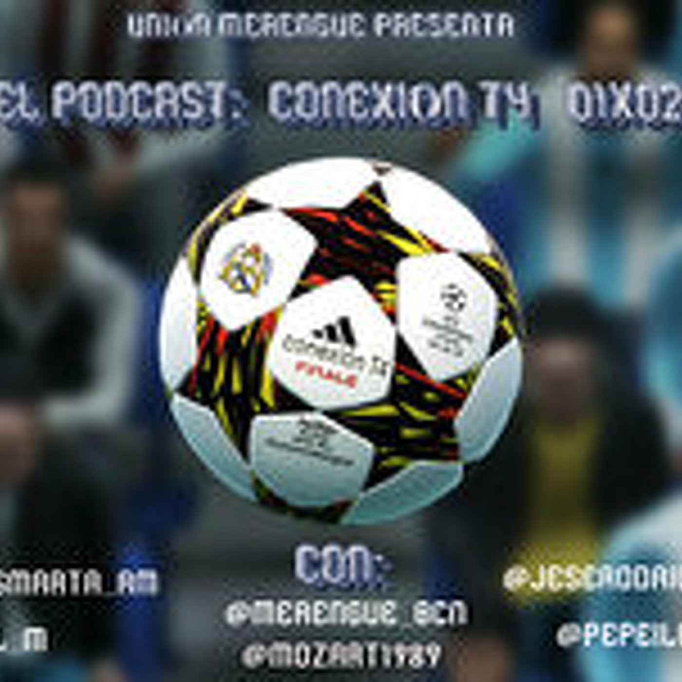 Podcast Conexion T4 :1X02
