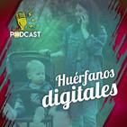"""""""HUERFANOS DIGITALES"""""""