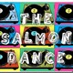 The Salmon Dance prog 10 t 3