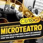 CineXP 28: (MICRO)TEATREROS Y CINE (Y UN ILUMINADOR)
