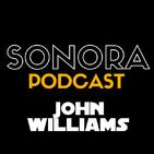 SONORA PODCAST Capítulo Cinco - El otro John Williams