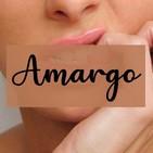 Capítulo #05 Amargo - Flor Canosa