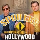 SPOILERS: Érase una vez en Hollywood.