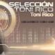 Selección Toni Rico 166 PARTE 1