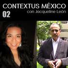 02 Contextus México en la voz de Jacqueline León. Gabriel Sosa Plata en Entrevista
