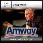 TPBR 237 - Da-Se Um Jeito - Doug Wead