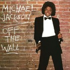 El Descampao - Especial Michael Jackson: Off The Wall