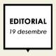 Editorial 19 de desembre