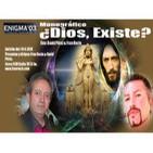 Enigma03 Monografico ¿Existe Dios? (19-4-2014)