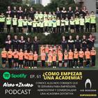 61- Como comenzar una Academia de Futbol