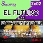 2X02 - El futuro de la industria del entretenimiento (Cine y Videojuegos)