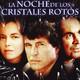 La Noche De Los Cristales Rotos (1991).