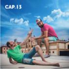 CAP 15 - Mujer - Invitado : Chuso