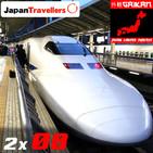 2x08 - Los trenes bala en Japón. En un shinkansen os cuento curiosidades de este cómodo medio de transporte japonés