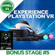 GAMELX Bonus Stage #5 - RetroAlacant y PlayStation VR Experience