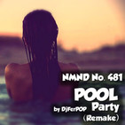 NMND 481: New Year Pool Party (Remake)