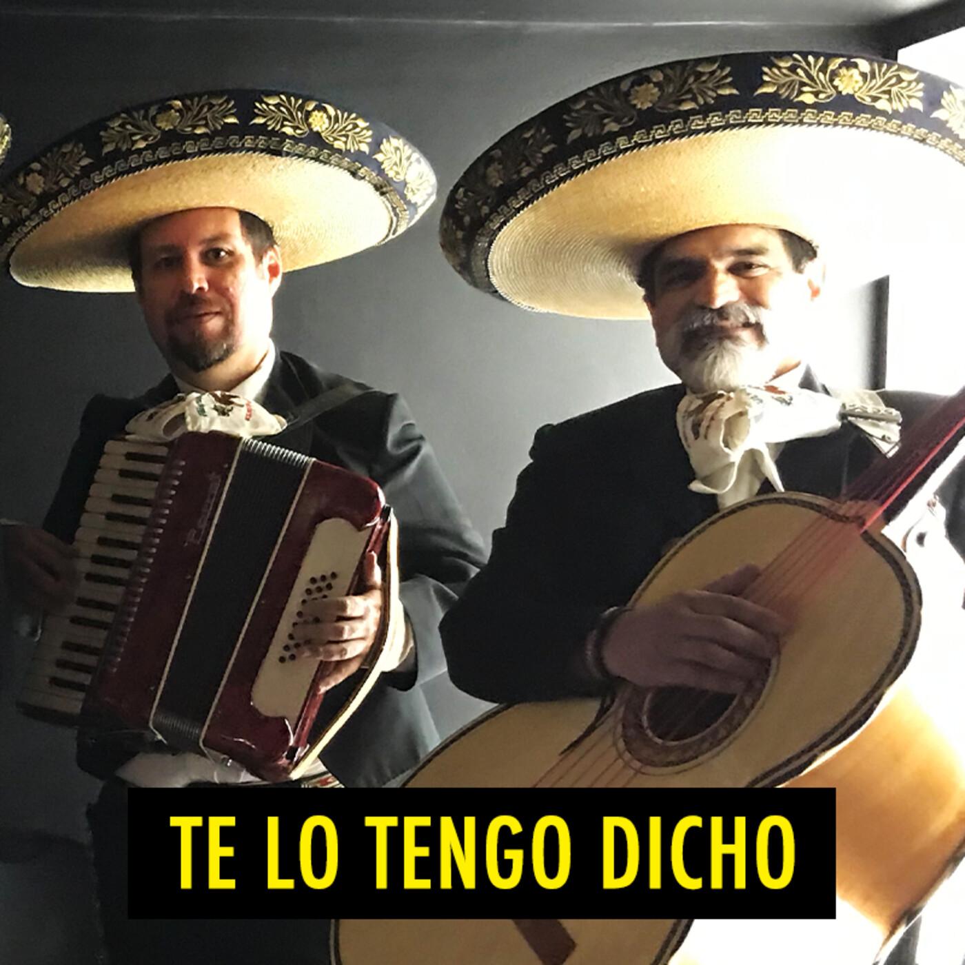 TE LO TENGO DICHO #16 - Julio 2020