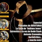 [LGDS] La Guarida Del Sith 2x03 Especial 'Cine de Aventuras', Robb Stark e Indiana Jones.