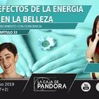 LOS EFECTOS DE LA ENERGÍA EN LA BELLEZA - Con Marta Puig y Vero Fernandez