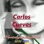 Nostalgia Musical: Especial de Carlos Cuevas