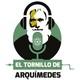 El Tornillo de Arquimedes 05-12-2018