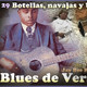 Blues de Verdad-Podcast 29: Botellas, Navajas y Biblias