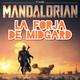 LFDM 2x09 - The Mandalorian - capítulos 1 - 4