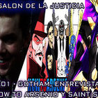2x01 Gotham Inicio de Temporada / Entrevista a Negativo de How to Arsenio / Final de Saint Seiya: Soul of Gold