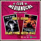 El Club De Medianoche 3x05 Doble sesión: Escape from outer space