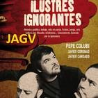 04-10-16 Ilustres Ignorantes #0 - Estreno!!! - La Imaginación - (Miki Esparbé y Juan Ibáñez)