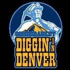 Diggin' In Denver Podcast (2x01)