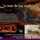 Programa 108: LA RUTA DE LAS ESPECIAS