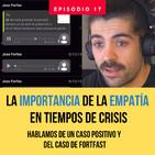 La importancia de la empatía en la gestión de equipos en época de crisis (caso Fortfast)