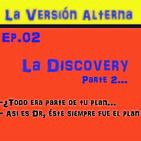 "Episodio 2: ""Discovery"" Parte 2 (Final)"